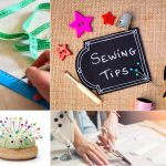 13 Sewing Tips To Make Your Life Easier