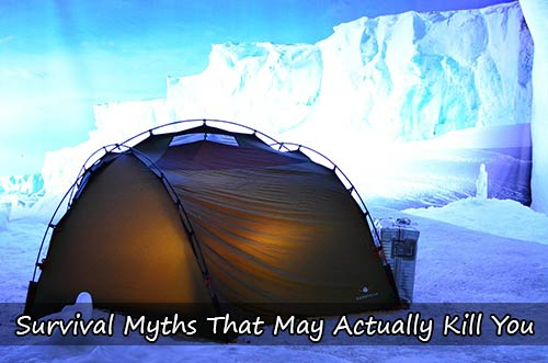 Survival Myths That May Actually Kill You