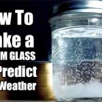 How To Make a STORM GLASS To Predict The Weather