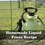 Homemade Liquid Fence Recipe